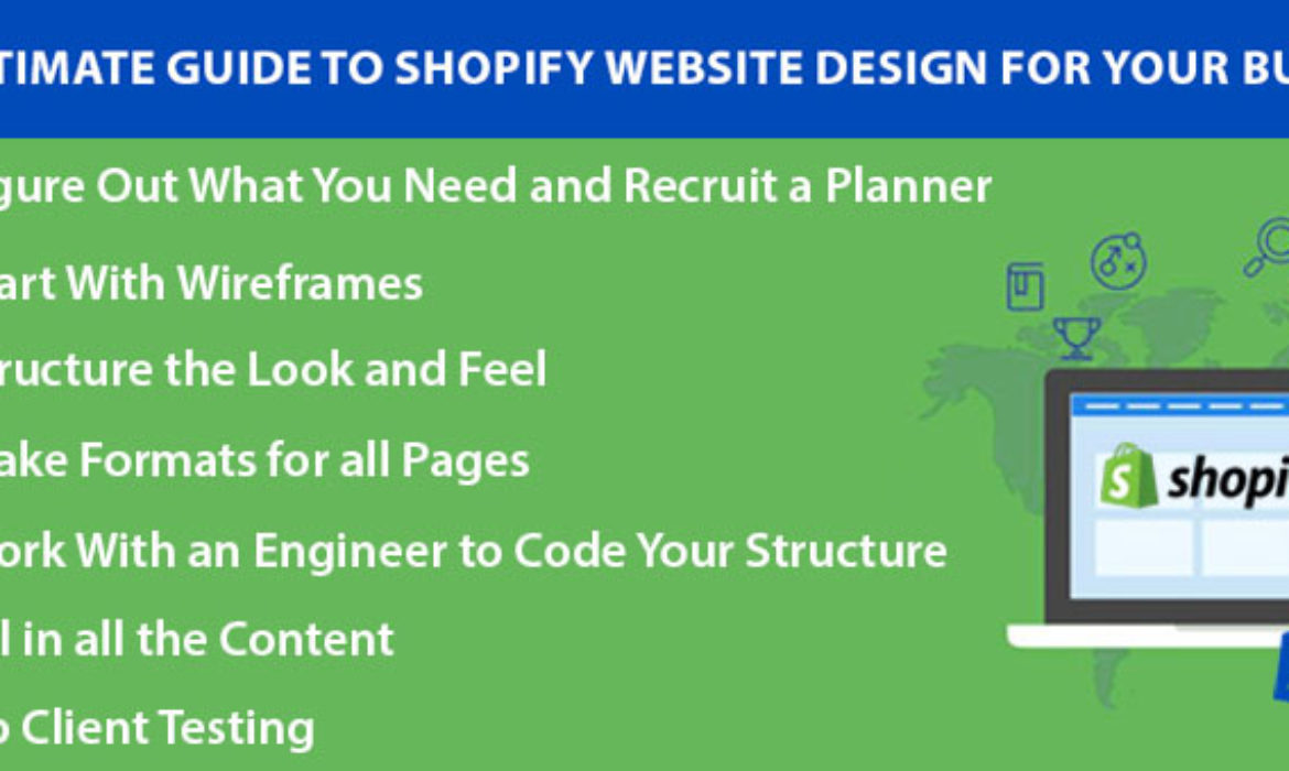 The Ultimate Guide to Shopify Website Design for Your Business