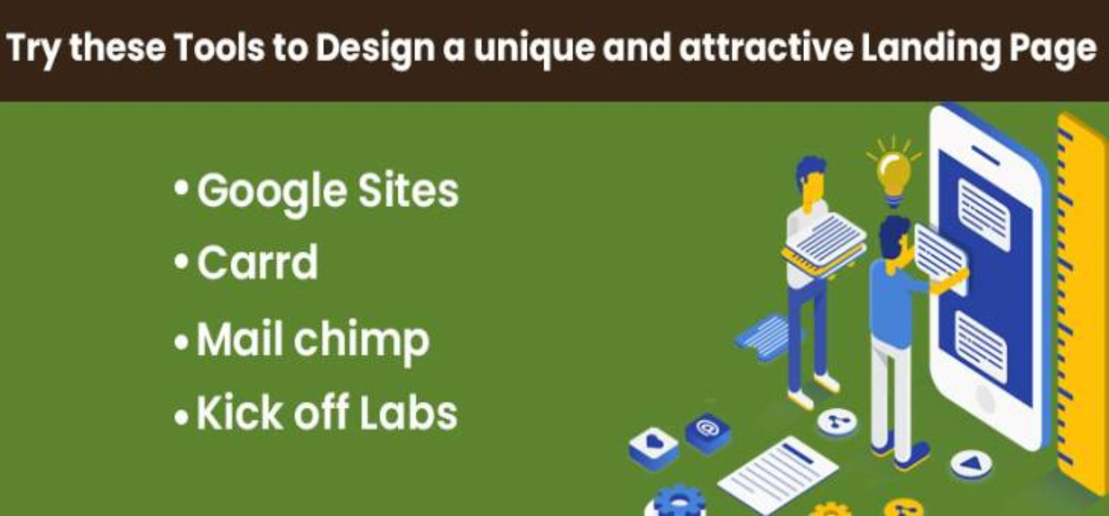 Try these Tools to Design a unique and attractive Landing Page