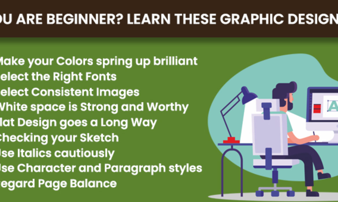 If You Are Beginner? Learn These Graphic Design Tips
