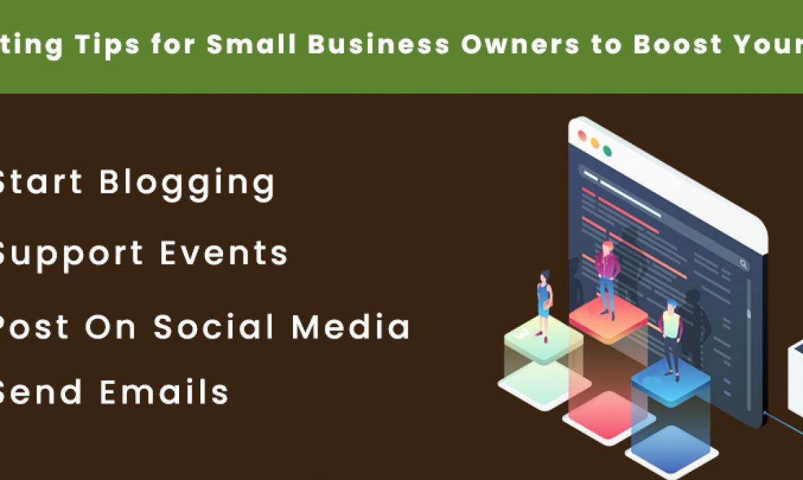 Marketing Tips for Small Business Owners to Boost Your Leads